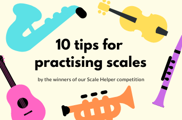 10 Tips for Practising Scales
