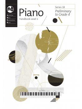 Piano Preliminary - Grade 4 Series 18 Handbook