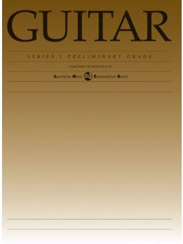 Classical Guitar Preliminary Series 1 Grade Book