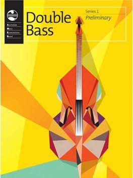 Double Bass Preliminary Series 1 Grade Book