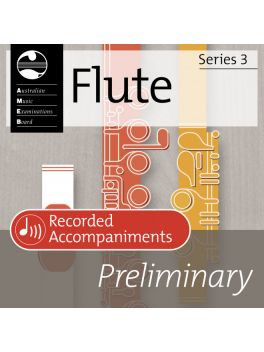 Flute Preliminary Series 3 Recorded Accompaniments (CD)