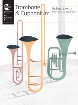 Trombone and Euphonium Technical work & orchestral excerpts 2020