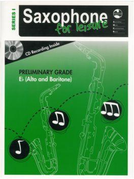 Saxophone for Leisure Alto/Baritone (Eb) Preliminary Grade Series 1 Grade Book