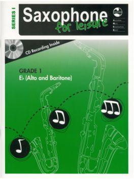 Saxophone for Leisure Alto/Baritone (Eb) Grade 1 Series 1 Grade Book