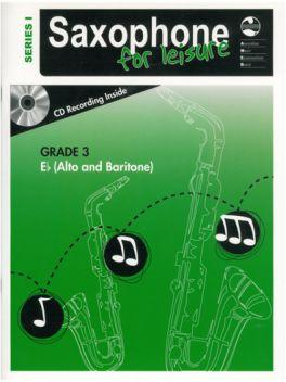 Saxophone for Leisure Alto/Baritone (Eb) Grade 3 Series 1 Grade Book