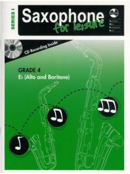 Saxophone for Leisure Alto/Baritone (Eb) Grade 4 Series 1 Grade Book