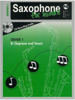 Saxophone for Leisure Tenor/Soprano (Bb) Grade 1 Series 1 Grade Book