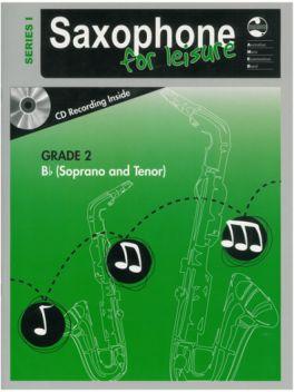 Saxophone for Leisure Tenor/Soprano (Bb) Grade 2 Series 1 Grade Book