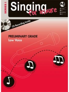 Singing for Leisure Low Voice Preliminary Series 1 Grade Book