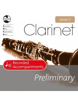 Clarinet Preliminary Series 3 Recorded Accompaniments (CD)