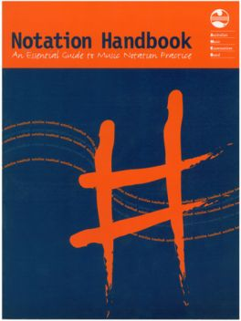 Notation Handbook - An Essential Guide to Music Notation Practice