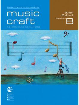 Music Craft Preliminary B Workbook