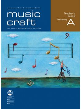 Music Craft Preliminary A Teachers Guide