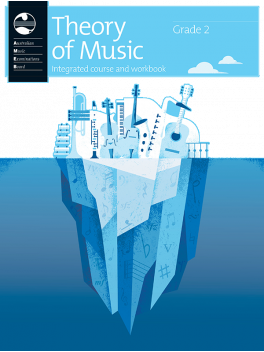 Theory of Music Integrated Course and Workbook Grade 2