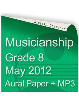 Musicianship May 2012 Grade 8 Aural