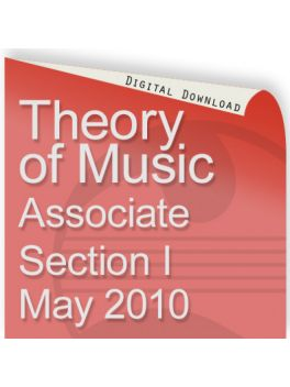 Theory of Music May 2010 Associate Section I