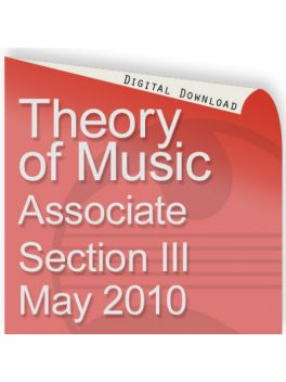 Theory of Music May 2010 Associate Section III