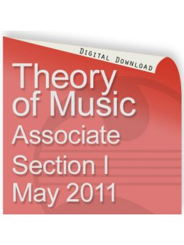 Theory of Music May 2011 Associate Section 1