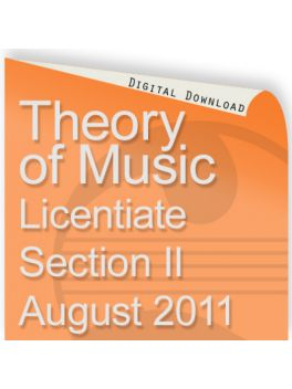 Theory of Music August 2011 Licentiate Section II