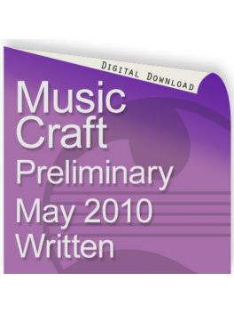 Music Craft May 2010 Preliminary Written