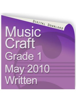 Music Craft May 2010 Grade 1 Written