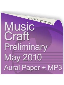 Music Craft May 2010 Preliminary Aural