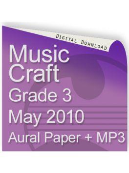 Music Craft May 2010 Grade 3 Aural