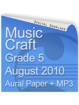 Music Craft August 2010 Grade 5 Aural