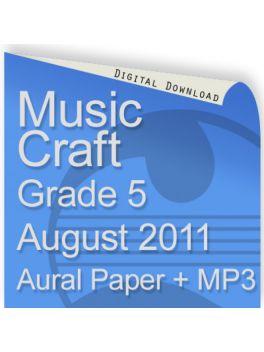 Music Craft August 2011 Grade 5 Aural