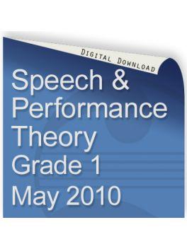 Speech & Performance Theory May 2010 Grade 1
