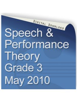 Speech & Performance Theory May 2010 Grade 3