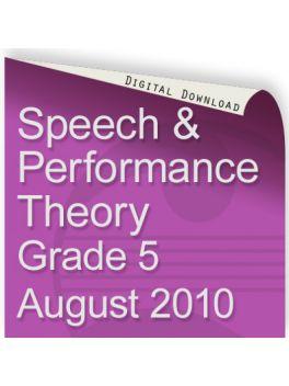 Speech & Performance Theory August 2010 Grade 5