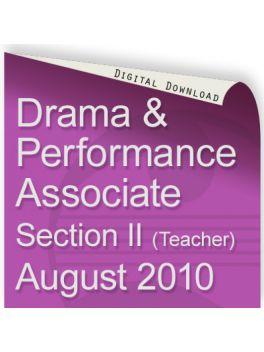 Drama & Performance August 2010 Associate (Teacher)