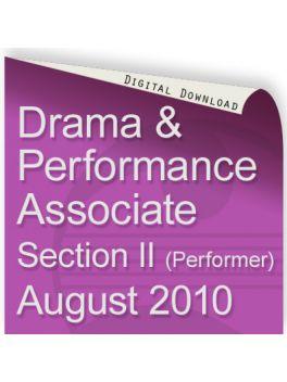 Drama & Performance August 2010 Associate (Performer)