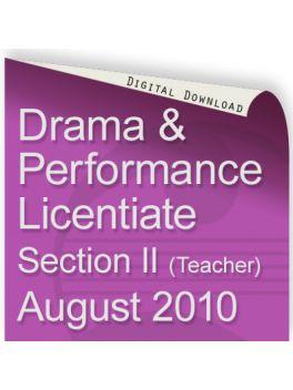 Drama & Performance August 2010 Licentiate (Teacher)