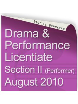 Drama & Performance August 2010 Licentiate (Performer)