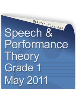 Speech & Performance Theory May 2011 Grade 1