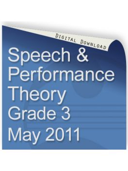 Speech & Performance Theory May 2011 Grade 3