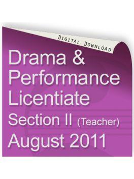 Drama & Performance August 2011 Licentiate (Teacher)