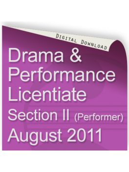 Drama & Performance August 2011 Licentiate (Performer)