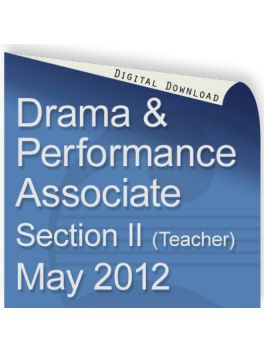 Drama & Performance May 2012 Associate (Teacher)