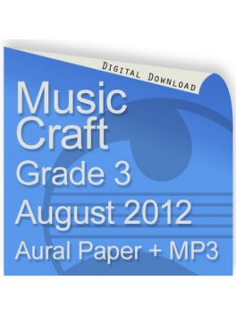 Music Craft August 2012 Grade 3 Aural