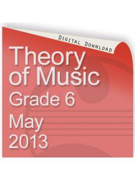 Theory of Music May 2013 Grade 6