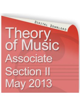 Theory of Music May 2013 Associate Section II