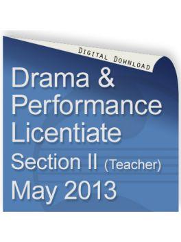 Drama & Performance May 2013 Licentiate (Teacher)