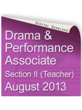 Drama and Performance Associate August 2013 (Teacher)