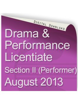 Drama and Performance Licentiate August 2013 (Performer)