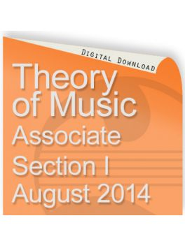 Theory of Music August 2014 Associate Section I