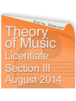 Theory of Music August 2014 Licentiate Section III