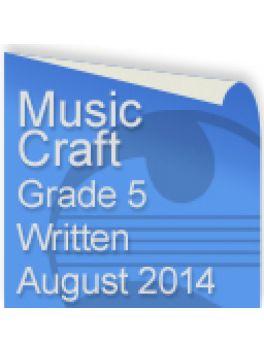 Music Craft August 2014 Grade 5 Written